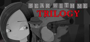 Bear With Me - Trilogy