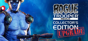 Rogue Trooper Redux - Collector's Edition Upgrade