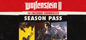 Wolfenstein II: The Freedom Chronicles - Season Pass