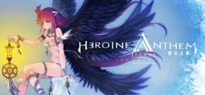 Heroine Anthem Zero