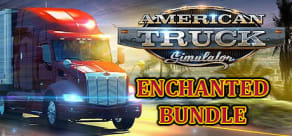 American Truck Simulator: Enchanted Edition
