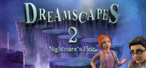 Dreamscapes: Nightmare's Heir 2 - Premium Edition