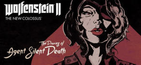 Wolfenstein® II: The Diaries of Agent Silent Death
