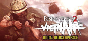 Rising Storm 2: Vietnam Upgrade to Digital Deluxe Edition
