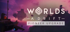 Worlds Adrift - Pioneer Upgrade