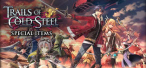 The Legend of Heroes: Trails of Cold Steel - Special Items