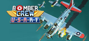 Bomber Crew: USAAF (USA Air Force)