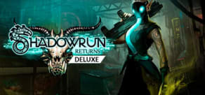 Shadowrun Returns - Deluxe Edition
