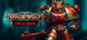 Warhammer 40.000: Space Wolf - Fall of Kanak