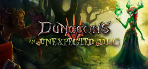 Dungeons 3: An Unexpected