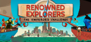 Renowned Explorers - The Emperor's Challenge