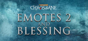 Warhammer Chaosbane - Emotes 2 and Blessing