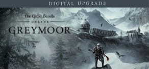 The Elder Scrolls Online: Greymoor - Digital Upgrade