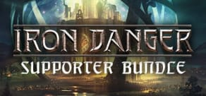 Iron Danger - Supporter Bundle