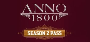 Anno 1800 - Year 2 Pass