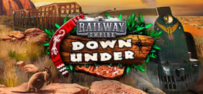 Railway Empire - Down Under