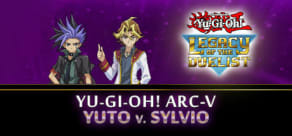 Yu-Gi-Oh! ARC-V Yuto v. Sylvio
