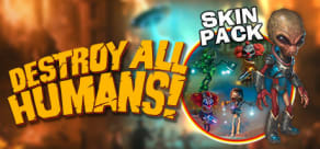 Destroy All Humans! - Skin Pack
