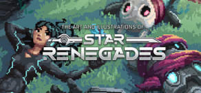 The Art and Illustrations of Star Renegades