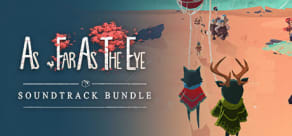 As Far As The Eye - Soundtrack Bundle