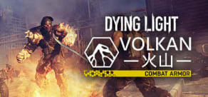 Dying Light - Volkan Combat Armor Bundle