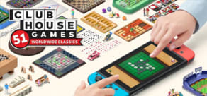 Clubhouse Games™: 51 Worldwide Classics