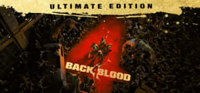 Back 4 Blood Ultimate