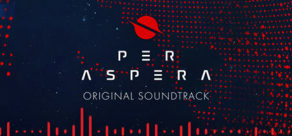Per Aspera Original Soundtrack