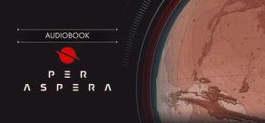 Per Aspera Audiobook