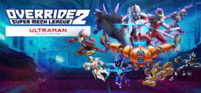 Override 2: Super Mech League Ultraman Edition