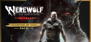 Werewolf The Apocalypse : Earthblood - Champion of Gaia Pack