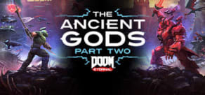 DOOM Eternal: The Ancient Gods - Part Two