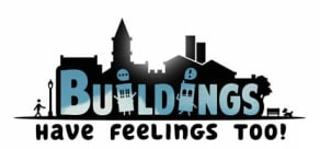 Buildings Have Feelings Too!