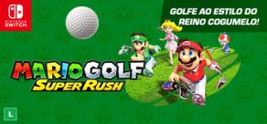 Mario Golf™: Super Rush