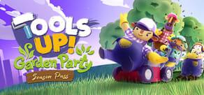 Tools Up! Garden Party - Season Pass