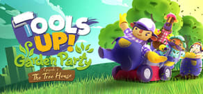 Tools Up! Garden Party - Episode 1: The Tree House