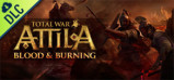 Total War: ATTILA - Blood and Burning Pack